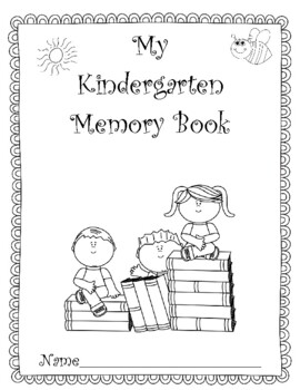 Kindergarten Memories! A Fun End-of-the-Year Project! Updated For 2016-2017