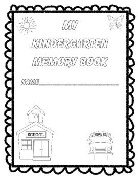 Kindergarten Memories! An End-of-the-Year Memory Book!