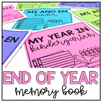 End Of The Year Memory Book: K-3rd Grade