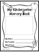 Kindergarten Memory Book- End of the Year Project