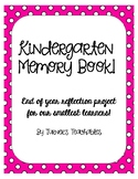 Kindergarten Memory Book (End of the Year)