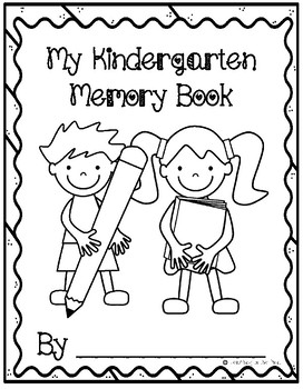 Kindergarten Memory Book - End of the Year