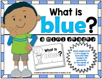 Kindergarten {What is Blue?} Early Emergent Reader for Reading Workshop