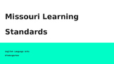Kindergarten Missouri Learning Standards-ELA