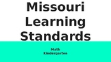Kindergarten Missouri Learning Standards-Math
