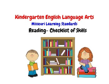 Kindergarten Missouri Learning Standards- Reading Checklist of Skills