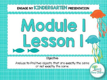 Engage NY/Eureka Math PowerPoint Presentations Kindergarten Module 1 Lesson 1