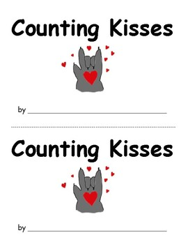 Kindergarten Math Center: Module 1:  Counting Kisses; Supports EngageNY