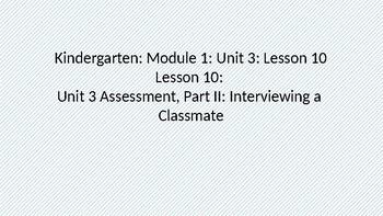 Kindergarten Module 1 Unit 3 Lesson 10