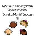 Kindergarten Module 3 Math Assessments Engage NY / Eureka Math