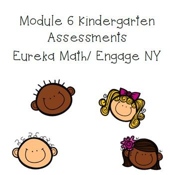 Kindergarten Module 6 Math Assessments Engage NY / Eureka Math