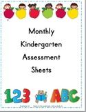 Kindergarten Monthly Assessments