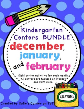 Kindergarten Monthly Centers - 3 MONTH BUNDLE- Dec. to Feb.