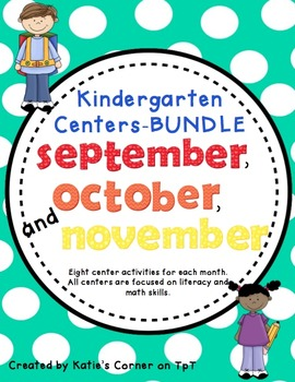 Kindergarten Monthly Centers - 3 MONTH BUNDLE- Sept. to Nov.
