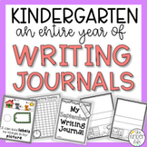 Kindergarten Writing Journal Year-Long BUNDLE