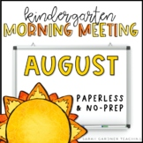 Kindergarten Morning Meeting - August