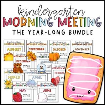 Kindergarten Morning Meeting Messages - GROWING BUNDLE