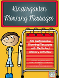 Kindergarten Morning Messages!  200 Customizable Morning Messages!