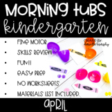 Kindergarten Morning Tubs or Bins for April