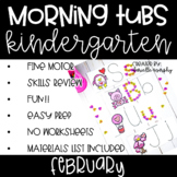 Kindergarten Morning Tubs or Bins for February