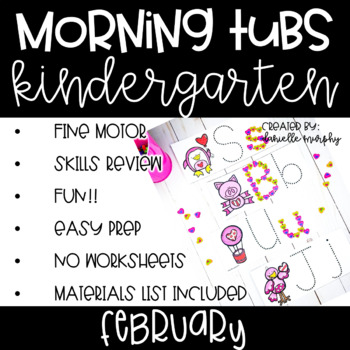 Kindergarten Morning Tubs or Bins for February