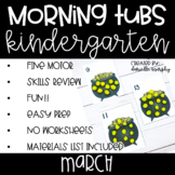 Kindergarten Morning Tubs or Bins for March