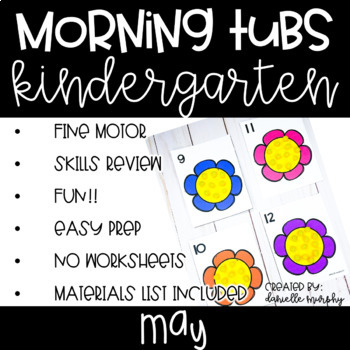 Kindergarten Morning Tubs or Bins for May