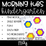 Kindergarten Morning Tubs or Bins for May