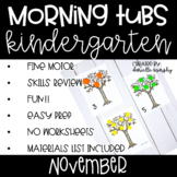 Kindergarten Morning Tubs or Bins for November