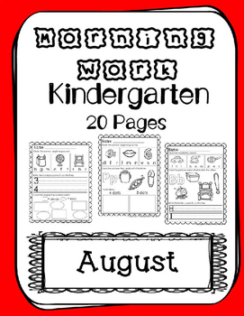 Kindergarten Morning Work. August. Daily Work. Common Core.