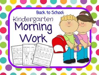 Kindergarten Morning Work: Back to School