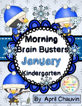 Kindergarten Morning Work Brain Busters- Bell Ringers/Math & ELA January/Winter