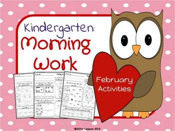Kindergarten Morning Work: February