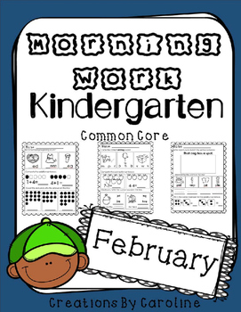 Kindergarten. Morning Work. February. Daily Work. Common Core.