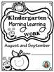 Morning Work Kindergarten  August & September - Independent Journals -