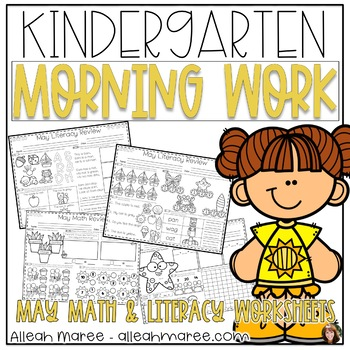 Kindergarten Math and Literacy Morning Work Bundle Worksheets for May
