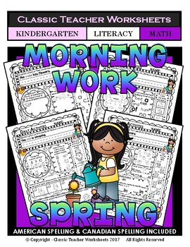 Kindergarten Morning Work - Math and Literacy - Spring Activities