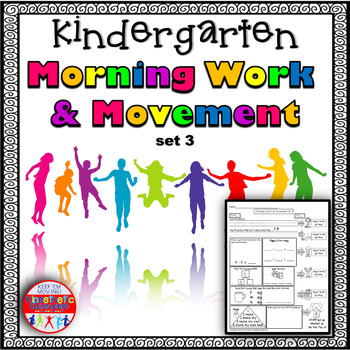 Kindergarten Morning Work and Movement Spiral Review or Homework Set 3