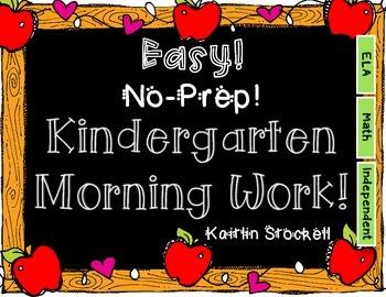 Kindergarten NO-PREP Morning Work Pack!