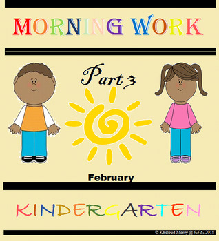 Kindergarten Morning Work Part 3 February