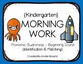 Kindergarten Morning Work {Phonemic Awareness - Beginning