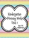 Kindergarten Morning Work Unit 1 (First nine weeks) **100%