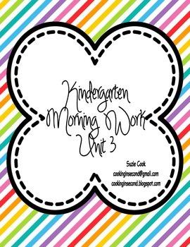 Kindergarten Morning Work Unit 3 (THIRD nine weeks) **100%