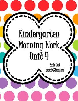 Kindergarten Morning Work Unit 4 (fourth ninth weeks) **10