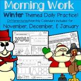 Kindergarten Morning Work: Winter Theme (November, Decembe