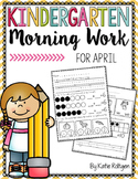 Kindergarten Morning Work for April