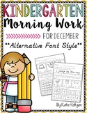 Kindergarten Morning Work for December {Alternative Print Style}