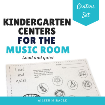 Kindergarten Music Centers {Loud and Quiet}