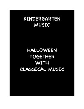 Kindergarten Music - Halloween Together With Classical Music