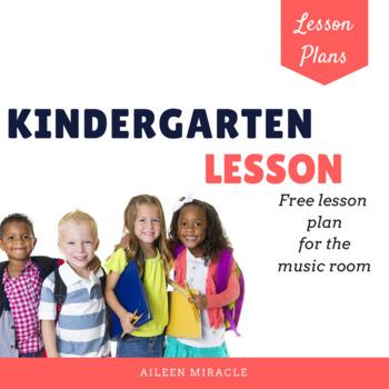 Music Lesson Plan for Kindergarten {Freebie}